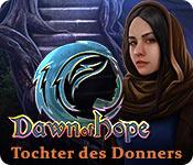 Computerspiele herunterladen : Dawn of Hope: Tochter des Donners