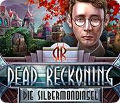 Computerspiele herunterladen : Dead Reckoning: Die Silbermondinsel