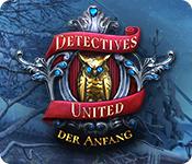 Detectives United: Der Anfang