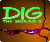 Computerspiele herunterladen : Dig The Ground 2