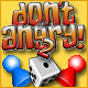 Don't Get Angry 2