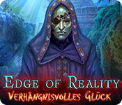 Edge of Reality: Verhängnisvolles Glück