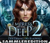 Empress of the Deep 2: Der Gesang des Blauwals