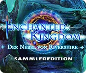 Enchanted Kingdom: Der Nebel von Rivershire Sammleredition