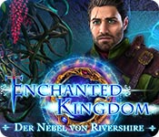 Enchanted Kingdom: Der Nebel von Rivershire