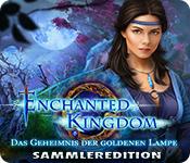 Enchanted Kingdom: Das Geheimnis der goldenen Lampe Sammleredition