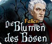 Computerspiele herunterladen : Fallen: Die Blumen des Bösen