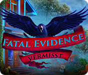 Fatal Evidence: Vermisst
