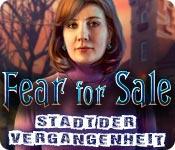 Fear for Sale: Stadt der Vergangenheit