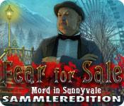 Computerspiele herunterladen : Fear for Sale: Mord in Sunnyvale Sammleredition