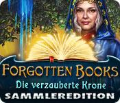Computerspiele herunterladen : Forgotten Books: Die verzauberte Krone Sammleredition