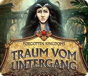 Forgotten Kingdoms: Traum vom Untergang