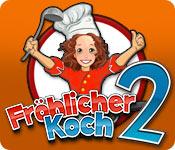 Computerspiele herunterladen : Fröhlicher Koch 2