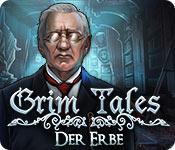 Computerspiele herunterladen : Grim Tales: Der Erbe