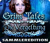 Grim Tales: Die Vergeltung Sammleredition