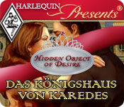 Harlequin Presents: Hidden Object of Desire - Das K&#246;nigshaus von Karedes