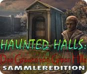Haunted Halls: Das Grauen von Green Hills Sammleredition