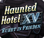 Haunted Hotel: Ruhet in Frieden