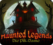 Haunted Legends: Die Pik-Dame