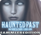 Haunted Past: Im Reich der Geister Sammleredition