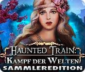 Computerspiele herunterladen : Haunted Train: Kampf der Welten Sammleredition