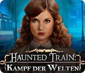 Haunted Train: Kampf der Welten