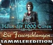 Haus der 1000 Türen - Die Feuerschlangen Sammleredition