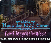 Haus der 1000 Türen - Familiengeheimnisse Sammleredition