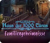 Haus der 1000 Türen - Familiengeheimnisse