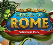 Computerspiele herunterladen : Heroes of Rome: Gefährliche Pfade