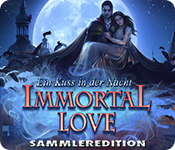 Immortal Love: Ein Kuss in der Nacht Sammleredition