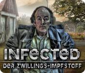 Computerspiele herunterladen : Infected: Der Zwillings-Impfstoff