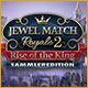 Computerspiele herunterladen : Jewel Match Royale 2: Rise of the King Sammleredition