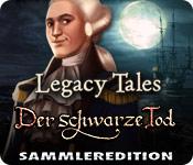 Computerspiele herunterladen : Legacy Tales: Der schwarze Tod Sammleredition