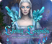 Living Legends: Die Kristallträne