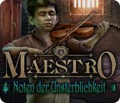 Maestro: Noten der Unsterblichkeit
