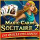 Neue Computerspiele Magic Cards Solitaire 2: Die Quelle des Lebens