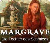 Computerspiele herunterladen : Margrave: Die Tochter des Schmieds