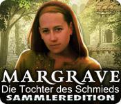 Computerspiele herunterladen : Margrave: Die Tochter des Schmieds Sammleredition