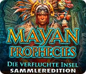 Computerspiele herunterladen : Mayan Prophecies: Die verfluchte Insel Sammleredition