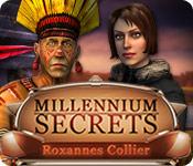 Millennium Secrets: Roxannes Collier