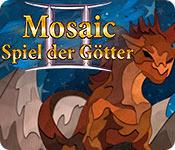 Mosaic: Spiel der Götter II
