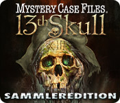 Mystery Case Files ®: 13th Skull  Sammleredition