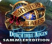 Computerspiele herunterladen : Mystery Tales: Durch ihre Augen Sammleredition