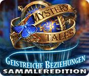 Mystery Tales: Geistreiche Beziehungen Sammleredition