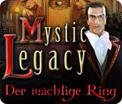 Mystic Legacy: Der mächtige Ring
