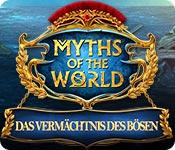 Computerspiele herunterladen : Myths of the World: Das Vermächtnis des Bösen