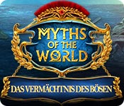 Myths of the World: Das Vermächtnis des Bösen