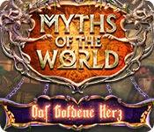 Computerspiele herunterladen : Myths of the World: Das Goldene Herz