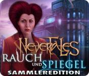 Nevertales: Rauch und Spiegel Sammleredition